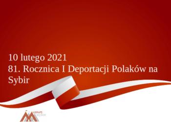 81. Rocznica I Deportacji Polaków na Sybir